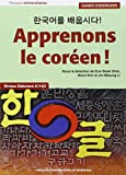 Apprenons le coréen ! Cahier d'exercices : Niveau débutant A1-A2
