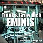 Think & Grow Rich Eminis | David Loughnan