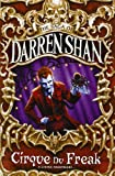 CIRQUE DU FREAK (THE SAGA OF DARREN SHAN BOOK 1) (0006754163) by DARREN SHAN