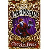 Cirque Du Freak (The Saga of Darren Shan Book 1)by Darren Shan