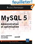 MySQL 5 - Administration et optimisation