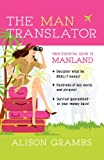 The Man Translator:: Your Essential Guide to Manland