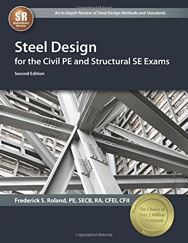 Steel Design for the Civil PE and Structural SE Exams (Steel Manual 13th Edition compare prices)