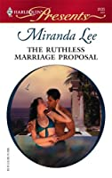 The Ruthless Marriage Proposal (Harlequin Presents)