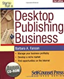 Start and Run a Desktop Publishing Business