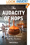 The Audacity of Hops: The History of...