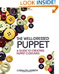 The Well-Dressed Puppet: A Guide to C...