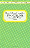 Evangeline and Other Poems (Dover Thrift Editions)