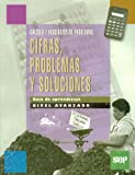 img - for Cifras, Problemas y Soluciones (guia de aprendizaje, nivel avanzado) book / textbook / text book