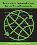 img - for Intercultural Communications for Our Global Community book / textbook / text book