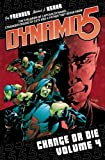 Dynamo 5 Volume 4: Change Or Die (1607061821) by Faerber, Jay