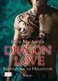 Dragon Love: Rendezvous am Höllentor
