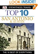 Top 10 San Antonio and Austin (EYEWITNESS TOP 10 TRAVEL GUIDES)
