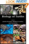 Biology of Turtles: From Structures t...