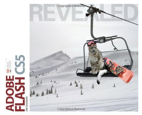 Adobe Flash CS5 Revealed (Revealed Series)