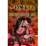 The Rocker Who Cherishes Me (The Rocker... Series Book 8)