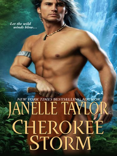 Cherokee Storm by Janelle Taylor
