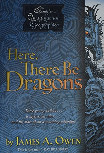 here there be dragons by james a owen An extraordinary journey of myth, magic, and mystery, here, there be dragons introduces james a owen as a formidable new talent reviews user-contributed reviews.