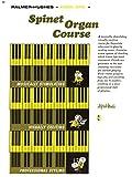Palmer-Hughes Spinet Organ Course, Book 1 (0739032747) by Palmer-Hughes