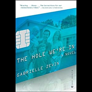 The Hole We're In | [Gabrielle Zevin]