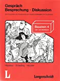 img - for Bausteine Deutsch - Level 4: Gesprach - Besprechung - Diskussion. Lehr- Und Arbeitsbuch (German Edition) book / textbook / text book
