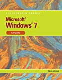 Microsoft Windows 7: Illustrated Complete (Illustrated (Course Technology)) (0538749040) by Johnson, Steve