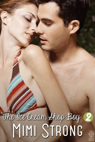 Laura and Zach - The Ice Cream Shop Boy #2 (Erotic Romance) by Mimi Strong