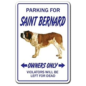 SAINT BERNARD ~Novelty Sign~ dog pet parking signs