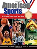 img - for American Sports [4 volumes]: A History of Icons, Idols, and Ideas book / textbook / text book