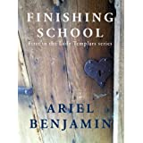 Finishing School (Lady Templars)by Ariel Benjamin