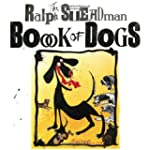 The Ralph Steadman Book of Dogs