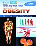 Handbook of Obesity: Epidemology, Etiology, and Physiopathology: 1