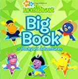 Big Book of Backyard Adventures (Nick Jr. the Backyardigans)