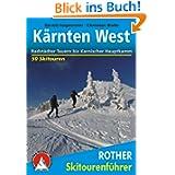 Kärnten West: Radstädter Tauern bis Karnischer Hauptkamm - 50 Skitouren