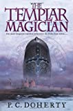 The Templar Magician (031267502X) by Doherty, P. C.