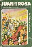 img - for Juan de la Rosa, Memorias del Ultimo Soldado de La Independencia book / textbook / text book