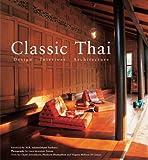 img - for Classic Thai: Design * Interiors * Architecture book / textbook / text book
