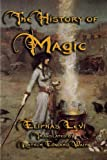 img - for The History of Magic book / textbook / text book