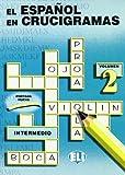 El Espanol En Crucigramas: Vol 2 (Book 2) (Spanish Edition)