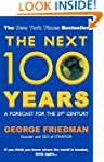 Next 100 Years, The: A Forecast for t...