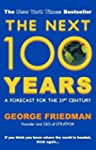 Next 100 Years: A Forecast for the 21...