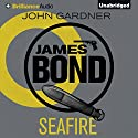 SeaFire Audiobook by John Gardner Narrated by Simon Vance