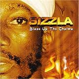 echange, troc Sizzla - Blaze Up The Chalwa