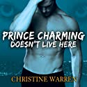 Prince Charming Doesn't Live Here: The Others Series (       UNABRIDGED) by Christine Warren Narrated by Kate Reading