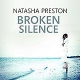 Broken Silence: Silence, Book 2