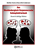 img - for Das Mecklenburgisch-Vorpommersche Schimpfw rterbuch - Bannig deftige W rter (German Edition) book / textbook / text book