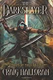 The Darkslayer: Chaos at the Castle (Book 6): Volume 6