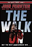img - for The Walk On (The Triple Threat, 1) book / textbook / text book