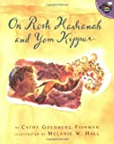 On Rosh Hashanah and Yom Kippur (Aladdin Picture Books) (0689838921) by Cathy Goldberg Fishman