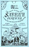 All You Want to Know About Sabbath Services: A Guide for the Perplexed (087441590X) by Samuel Barth